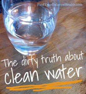 dirtytruth about clean water