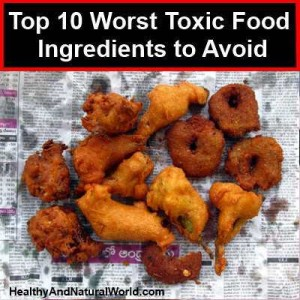 top 10 worst toxic food ingredients